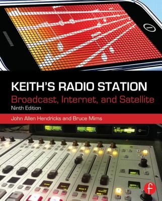 Keith's Radio Station By Hendricks, John Allen/ Mims, Bruce